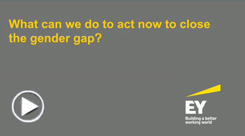EY - What can we do to act now to close the gender gap?