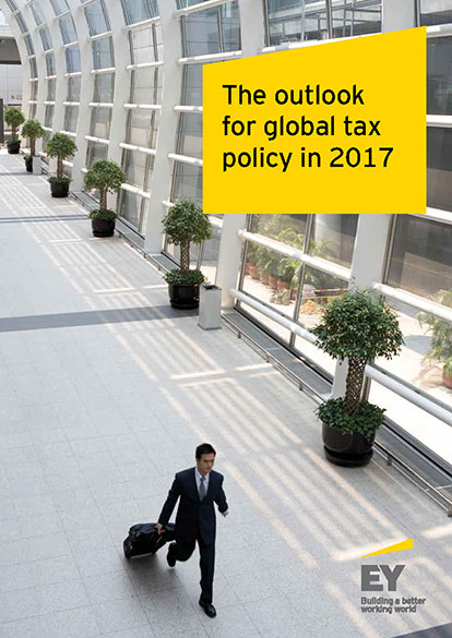EY - The outlook for global tax policy in 2017