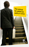 EY - The outlook for global tax policy in 2016