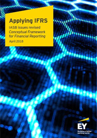 EY - Applying IFRS - IASB issues revised Conceptual Framework for Financial Reporting