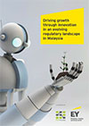 EY - Driving growth through innovation in an evolving regulatory landscape in Malaysia