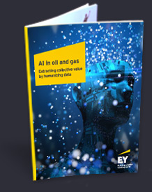 AI in Oil & Gas - Extracting collective value by humanizing