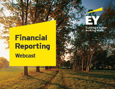 EY - Financial Reporting webcast