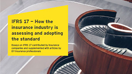 EY - IFRS 17 – How the insurance industry is assessing and adopting the standard