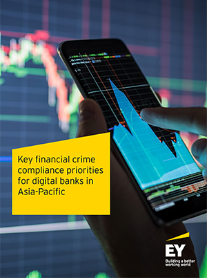 Key financial crime compliance priorities for digital banks in Asia-Pacific