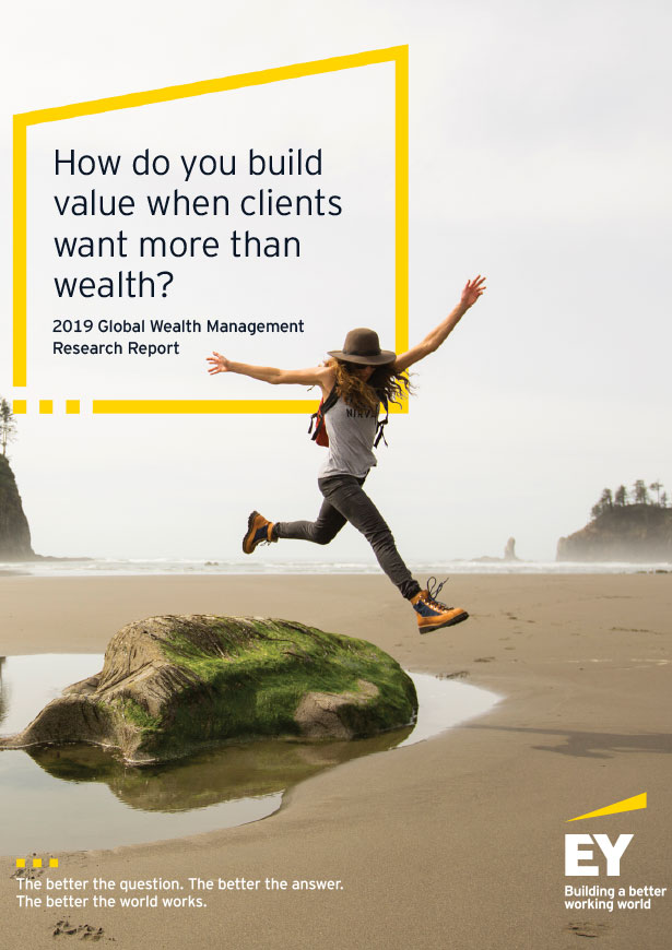 EY - How do you build value when clients want more than wealth?