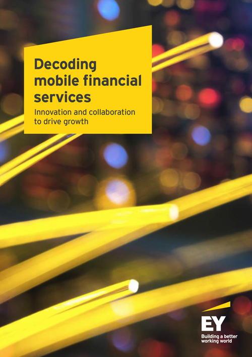 EY - Decoding mobile financial services/ Market opportunity for MFS