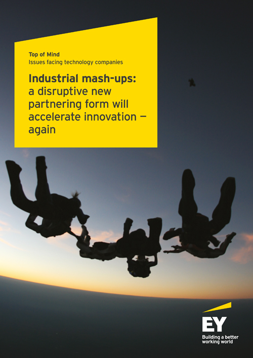 EY - Industrial mash-ups: A disruptive new partnering form will accelerate innovation — again