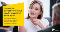 EY - Navigating disruption without gender diversity? Think again.