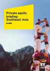 EY - Private equity briefing: Southeast Asia - May 2019