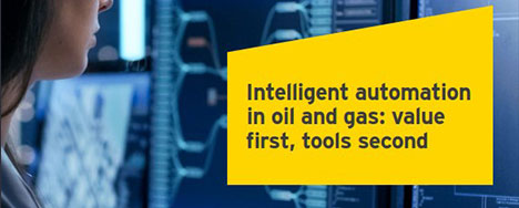 EY - Intelligent automation in oil and gas: value first, tools second
